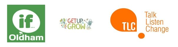 Thriving Communities logos - If Oldham, Get Up and Grow and Talk Listen Change