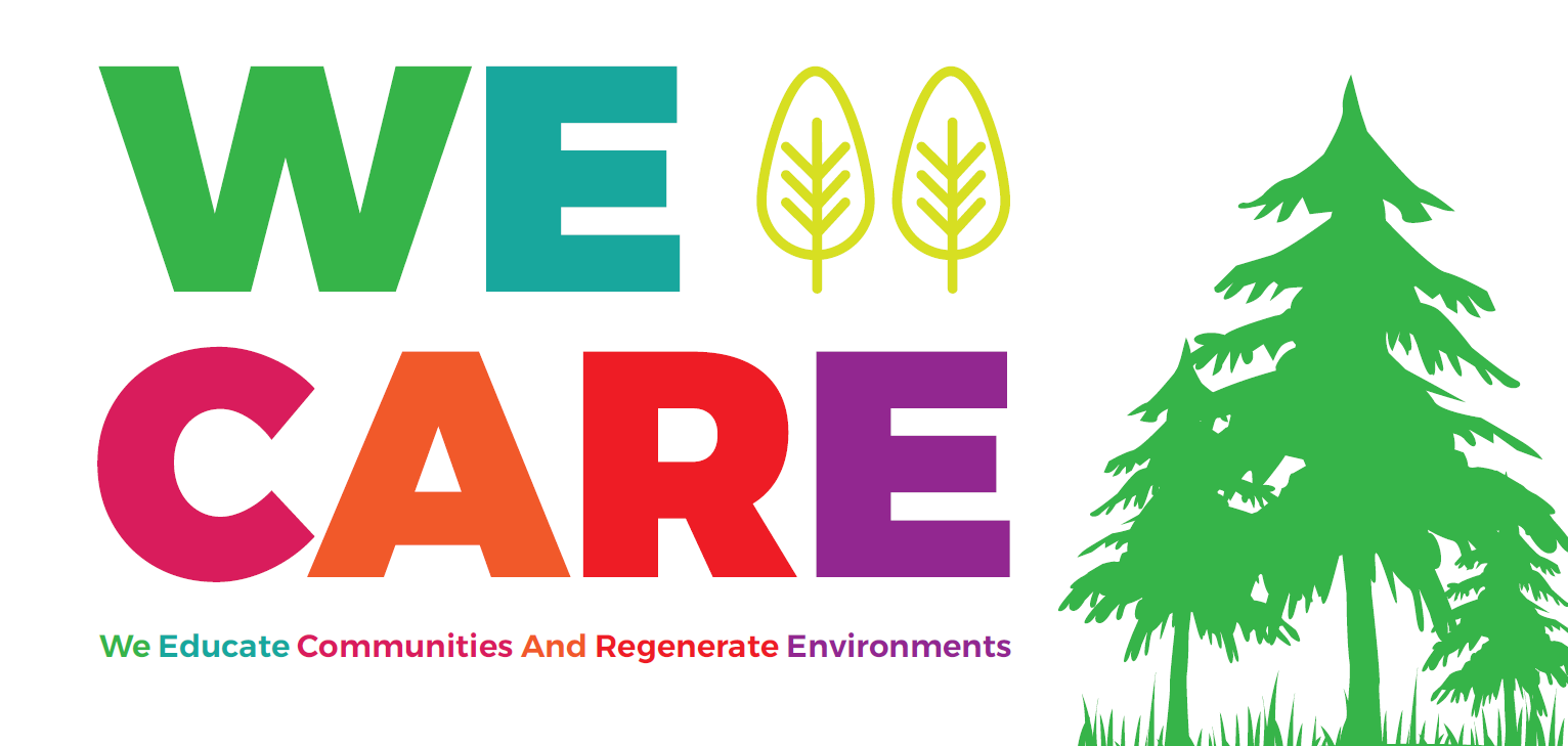WE CARE | We Educate Communities and regenerate Environments