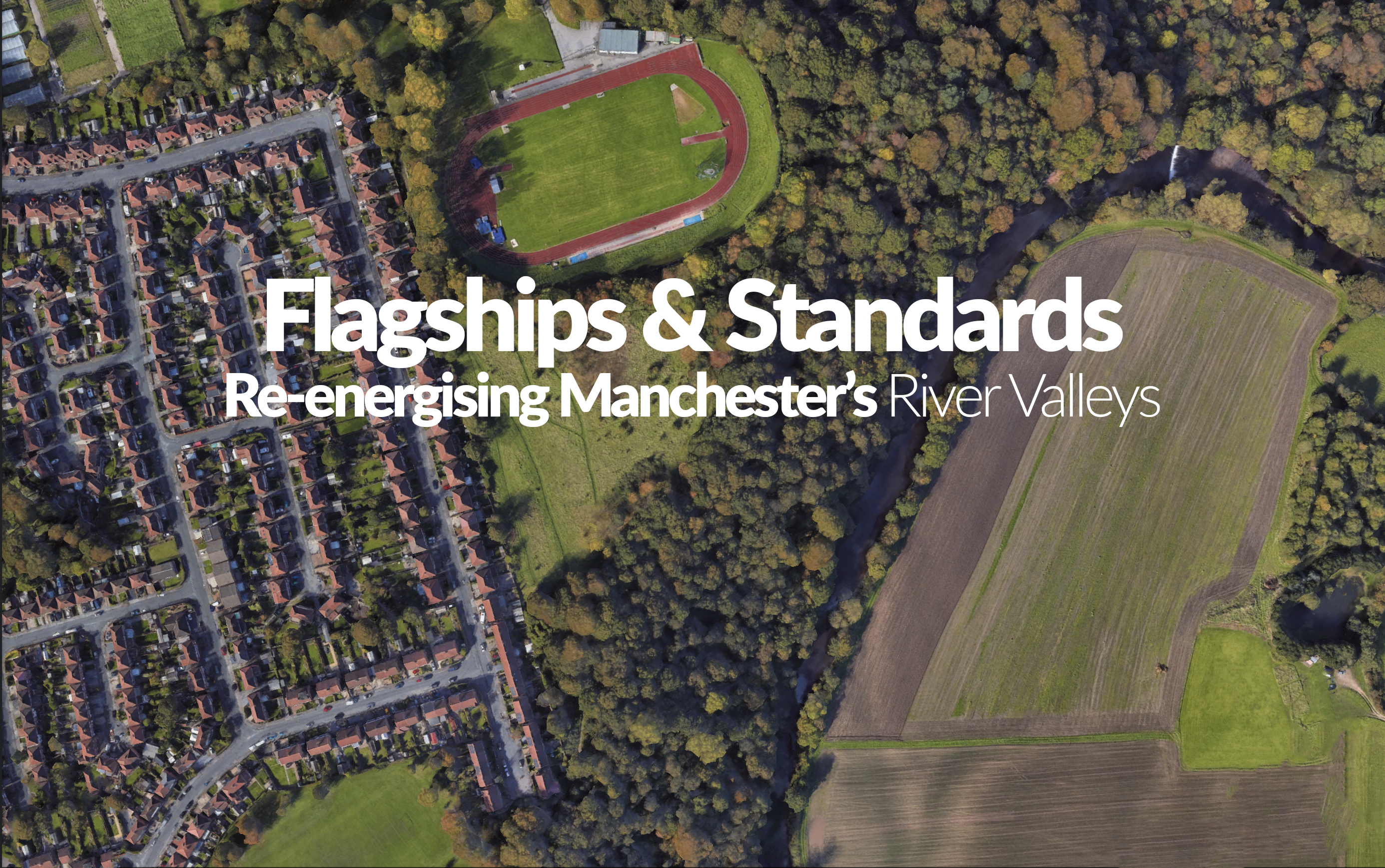 BLOG: Re-energising Manchester's River Valleys: A Flagship Initiative